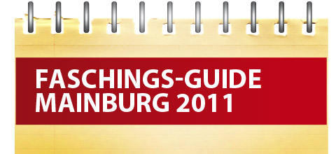 Faschings-Guide Mainburg 2011