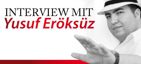 Interview mit Yusuf Eröksüz