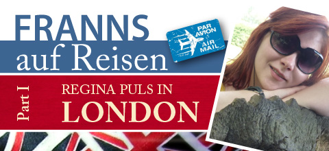 FRANNS auf Reisen - Regina in London