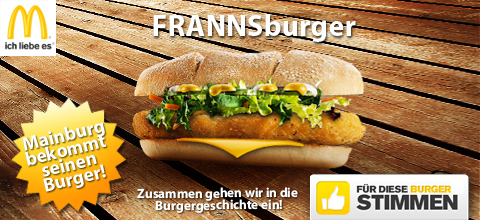 Mein Burger, McDonalds, FRANNS, Mainburg, Frannsburger, Mainburger
