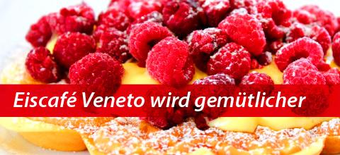 Eiscafé Veneto in Mainburg wird gemütlicher