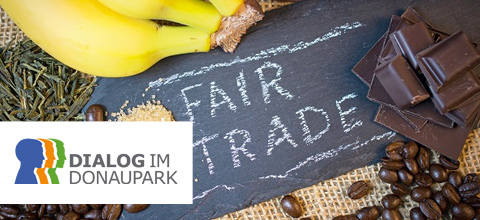 Dialog im Donaupark: Thema Fairer Handel
